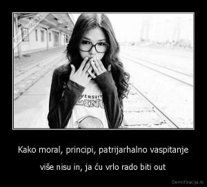 demotivacija.rs_Kako-moral-principi-patrijarhalno-vaspitanje-vie-nisu-in-ja-u-vrlo-rado-biti-out_13379258613